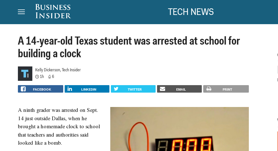 "A screen shot of a headline from ""Business Insider"" reading ""A 14-year old Texas student was arrested at school for building a clock"""